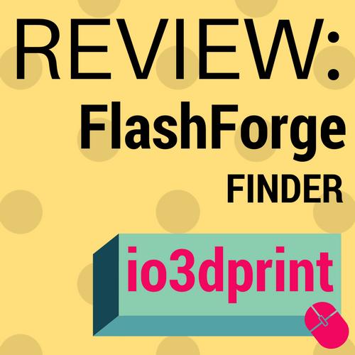 review-flashforge-finder-io3dprint-banner