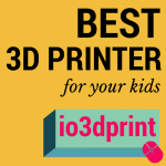 Best 3D Printer for Children and Teens