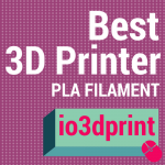 Best 3D Printer PLA Filament In 2017