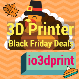 Best 3D Printer Black Friday and Cyber Monday Deals 2017