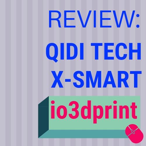 review-qidi-x-smart