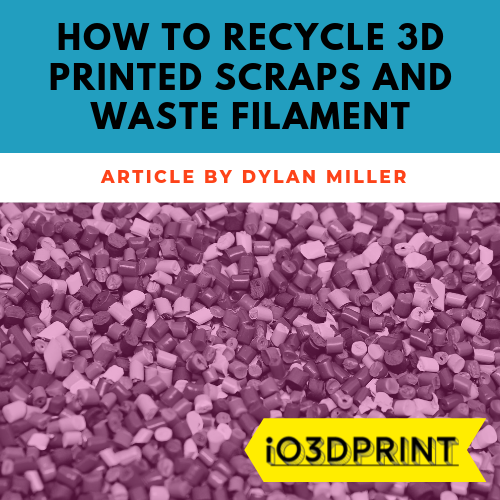recycle-3d-printed-waste-Square-io3dprint