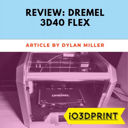 review-dremel-3d40-flex-Square-io3dprint