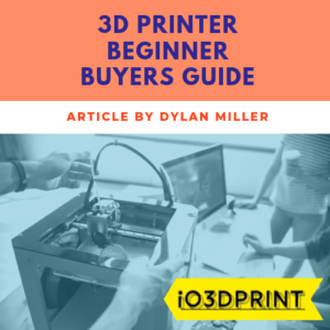 3d-printer-beginner-buyers-guide-Square-io3dprint