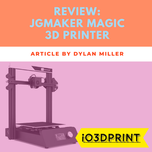 review-jgmaker-magic-Square-io3dprint