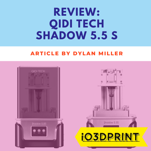 review-qidi-tech-shadow-5-5-s-Square-io3dprint