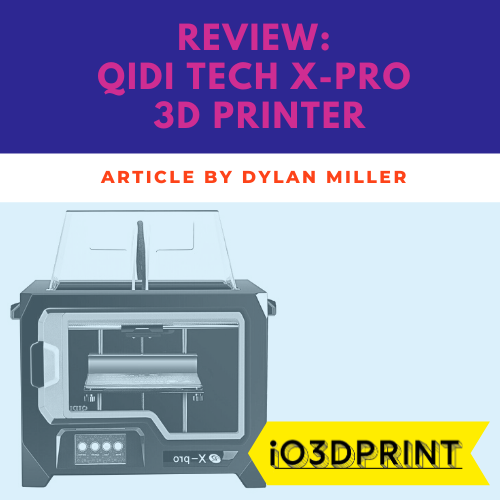 review-qidi-x-pro-Square-io3dprint