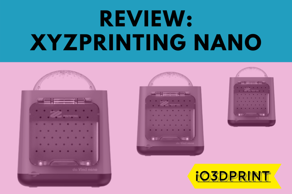 REVIEW-XYZPRINTING-NANO-io3dprint-post-1280x853