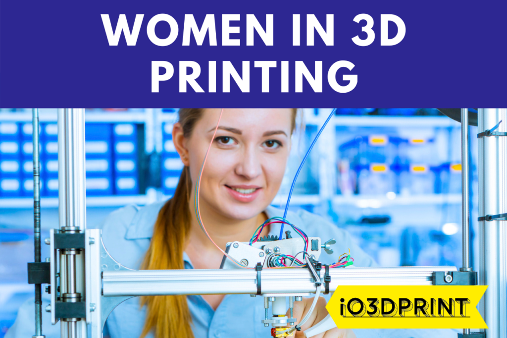 WOMEN-IN-3DPRINTING-io3dprint-post-1280x853