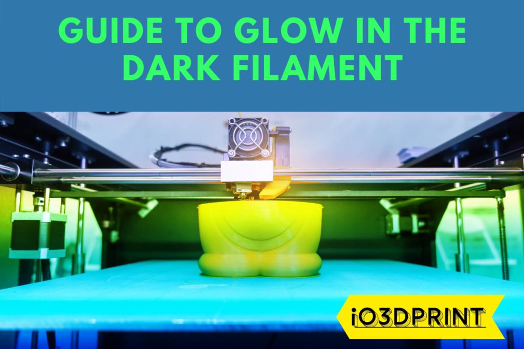 GLOW-IN-DARK-FILAMENT-io3dprint-post-1280x853