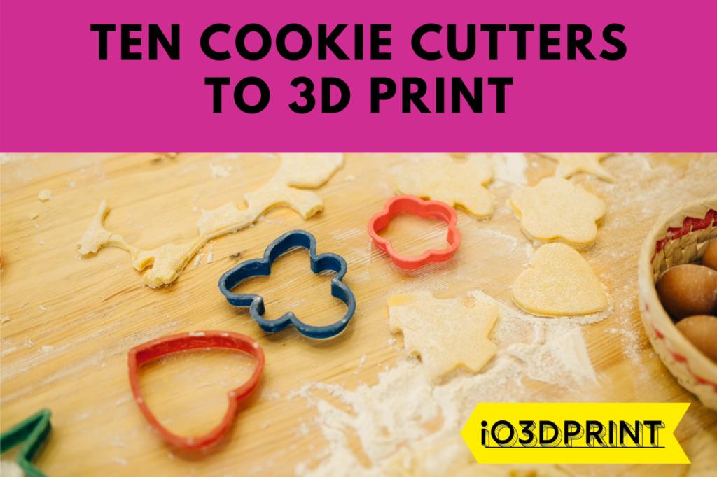 TEN-COOKIE-CUTTERS-3DPRINT-io3dprint-post-1280x853