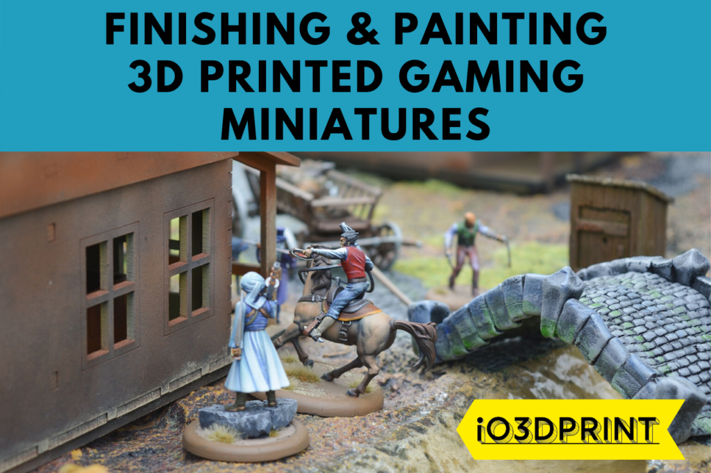 FINISHING-PAINTING-MINIATURES-io3dprint-post-1280x853